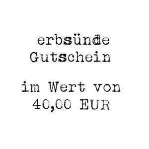 erbsünde Gutschein – 40,00 EUR
