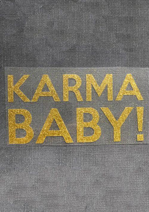 Bügelbild Karma Baby statement